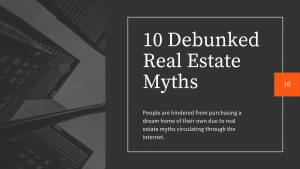 Debunked Real Estate Myths