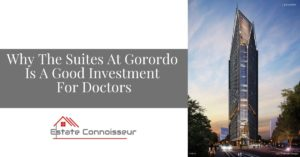 Why The Suites At Gorordo Is A Good Investment For Doctors